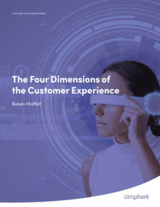 Cimphoni Original White Paper: The Four Dimensions of the Customer Experience